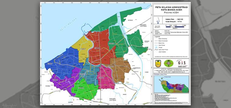 Pemutakhiran Peta Wilayah Administrasi Kota Banda Aceh Bappeda Banda Aceh